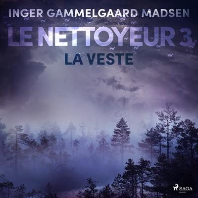 Le Nettoyeur 3 : La Veste Inger Gammelgaard Madsen 9788726229639