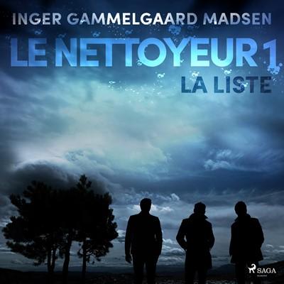 Le Nettoyeur 1 : La Liste Inger Gammelgaard Madsen 9788726229615