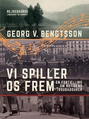 Vi spiller os frem Georg V. Bengtsson 9788726058925