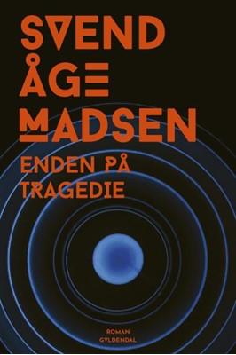 Enden på tragedie Svend Åge Madsen 9788702290950