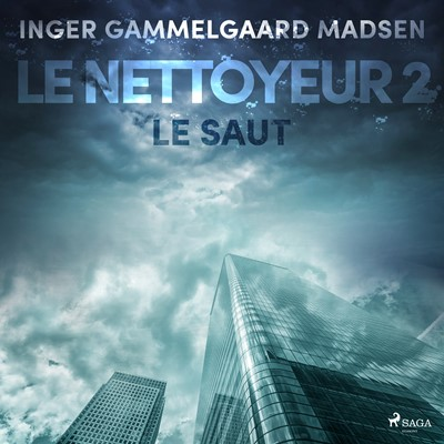 Le Nettoyeur 2 : Le Saut Inger Gammelgaard Madsen 9788726229622