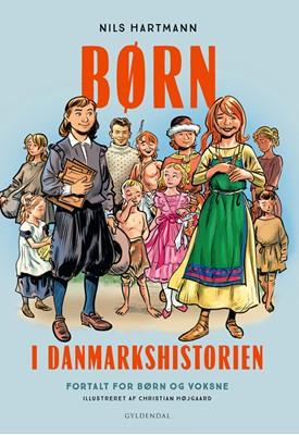 Børn i Danmarkshistorien Nils Hartmann 9788702280302