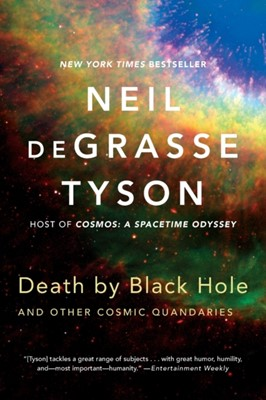 Death by Black Hole Neil (American Museum of Natural History) deGrasse Tyson 9780393350388
