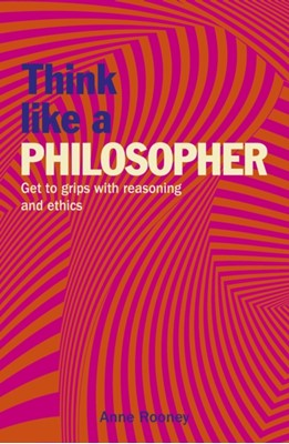 Think Like a Philosopher  9781788886482