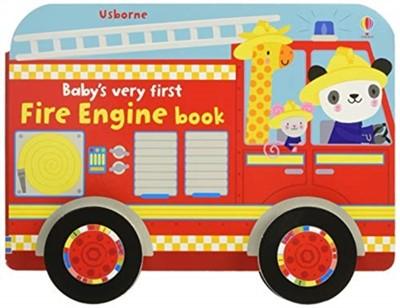 Baby's Very First Fire Engine Book Fiona Watt 9781474966634