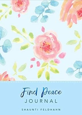 Find Peace Journal Shaunti Feldhahn 9781732366954