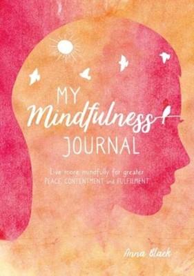 My Mindfulness Journal Anna Black 9781782498070