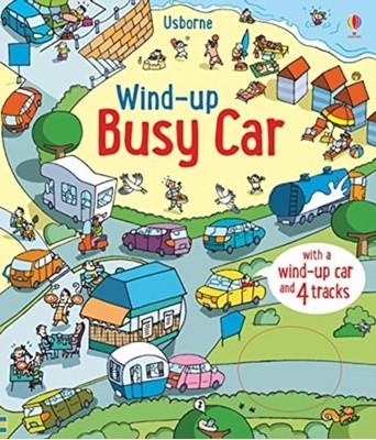 Wind-Up Busy Car Fiona Watt 9781474956826