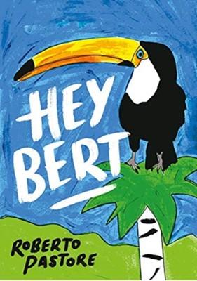 Hey Bert  9781912109340