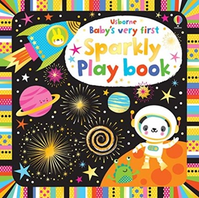 Baby's Very First Sparkly Playbook Fiona Watt 9781474967846