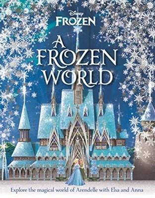 Disney: A Frozen World Marilyn Easton 9781787415485