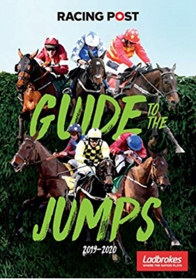 Racing Post Guide to the Jumps 2019-2020  9781839500121