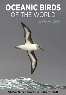 Oceanic Birds of the World Kirk Zufelt, Howell Steve N. G. 9780691175010