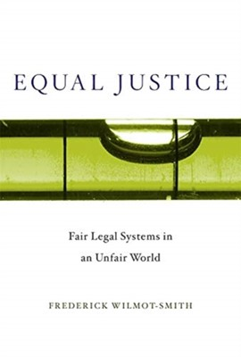 Equal Justice Frederick Wilmot-Smith 9780674237568