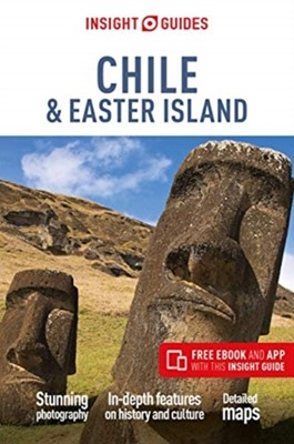 Insight Guides Chile & Easter Island (Travel Guide with Free eBook) Insight Guides 9781789191578