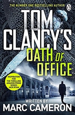 Tom Clancy's Oath of Office Marc Cameron 9781405935494