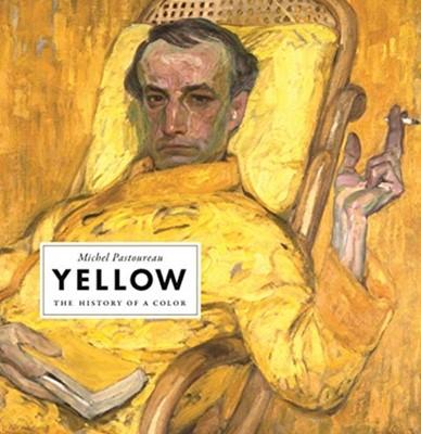 Yellow Michel Pastoureau 9780691198255