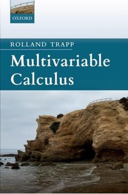 Multivariable Calculus Rolland (Professor of Mathematics Trapp 9780198835189