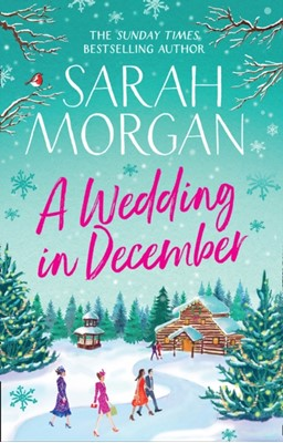 A Wedding In December Sarah Morgan 9781848457935