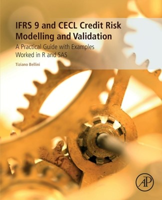IFRS 9 and CECL Credit Risk Modelling and Validation Tiziano (BlackRock Financial Market Advisory Bellini 9780128149409