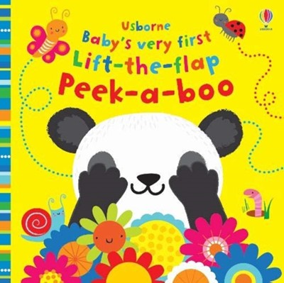 Baby's Very First Lift-the-Flap Peek-a-Boo Fiona Watt 9781474967860