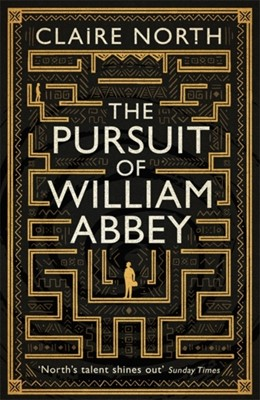 The Pursuit of William Abbey Claire North 9780356507415