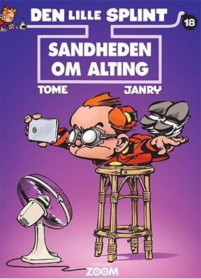 Den lille Splint 18: Sandheden om alting Tome, Janry 9788770211659