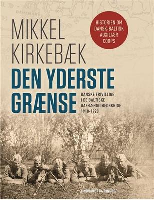 Den yderste grænse Mikkel Kirkebæk 9788711915899