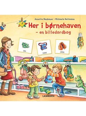Her i børnehaven Annette Neubauer 9788772249193