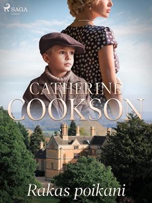 Rakas poikani Catherine Cookson 9788726156287