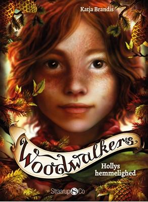 Woodwalkers – Hollys hemmelighed Katja Brandis 9788770184106