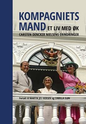 Kompagniets mand Camilla Sløk, Martin Jes Iversen 9788702245875