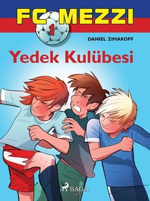 FC Mezzi 1: Yedek Kulübesi Daniel Zimakoff 9788726255041