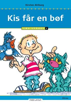 Kis får en bøf, Trin 1 Kirsten Ahlburg 9788723544483
