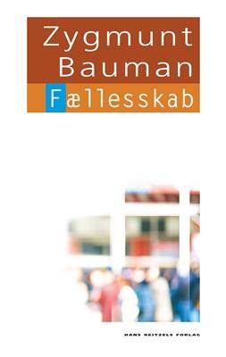 Fællesskab Zygmunt Bauman 9788741269573
