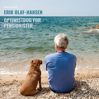 Optimistbog for pensionister Erik Olaf Hansen 9788726241099