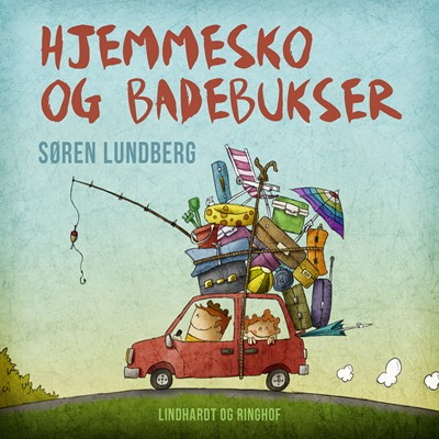 Hjemmesko og badebukser Søren Lundberg 9788726247985