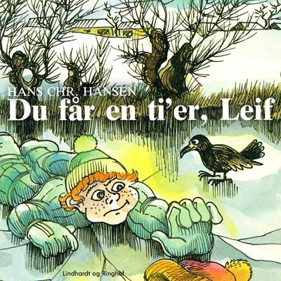 Du får en ti'er, Leif Hans Christian Hansen 9788726065886