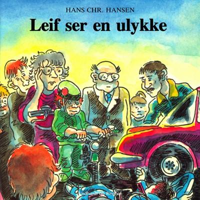 Leif ser en ulykke Hans Christian Hansen 9788726066180