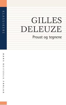 Proust og tegnene Gilles Deleuze 9788741276069
