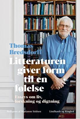 Litteraturen giver form til en følelse Thomas Bredsdorff 9788711914915
