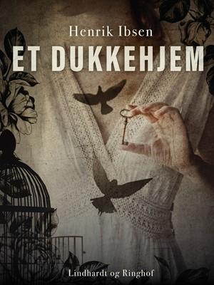 Et dukkehjem Henrik Ibsen 9788711853740