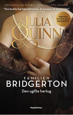 Familien Bridgerton. Den ugifte Hertug Julia Quinn 9788770367868