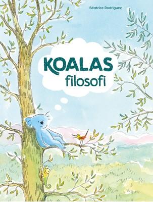 Koalas filosofi Béatrice Rodriguez 9788793185937