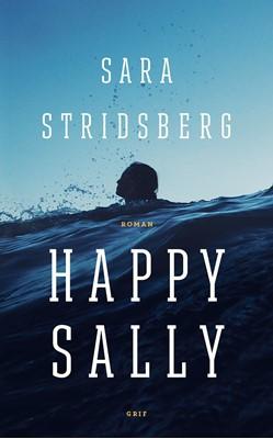 Happy Sally Sara Stridsberg 9788793661745