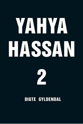 Yahya Hassan 2 Ingen Forfatter, Yahya Hassan 9788702265866
