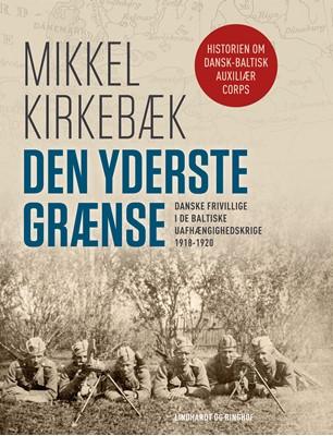 Den yderste grænse Mikkel Kirkebæk 9788711915905