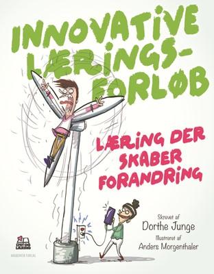 Innovative læringsforløb Dorthe Junge 9788750054399