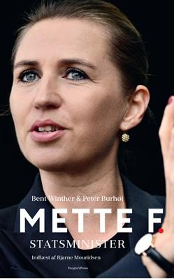 Mette F. - Statsminister Bent Winther, Peter Burhøi 9788770368124