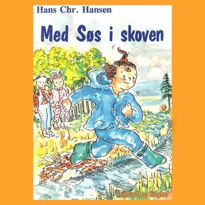 Med Søs i skoven Hans Christian Hansen 9788726066227